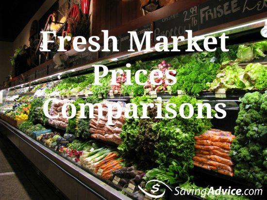 Fresh Market Price Comparisons - SavingAdvice Blog