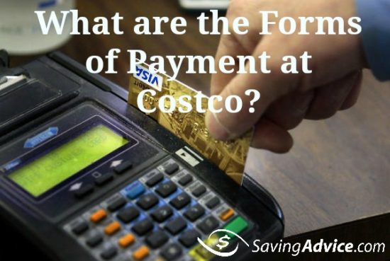 What Are The Forms of Payment at Costco? - SavingAdvice Blog