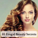10 Frugal Beauty Secrets