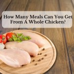 How Many Meals Can You Get From A Whole Chicken?