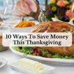 10 Ways To Save Money This Thanksgiving