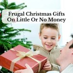 Frugal Christmas Gifts On Little Or No Money