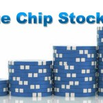 Understanding Blue Chip Stocks