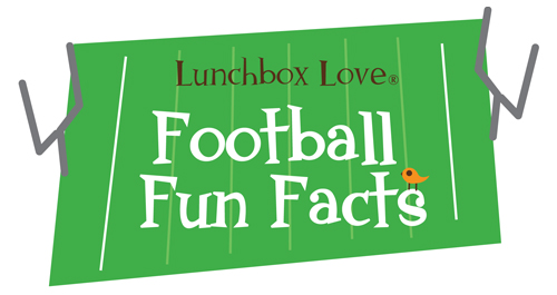 Thank You for Subscribing to our Lunchbox Love® Football Fun Fact