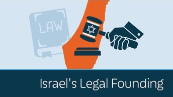 Israel's Legal and Legitimate Founding