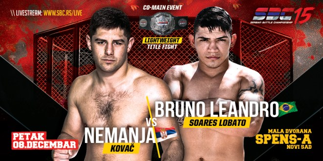 SBC 15 / Co-Main Event / Nemanja Kovač VS Bruno Leandro Soares Lobato