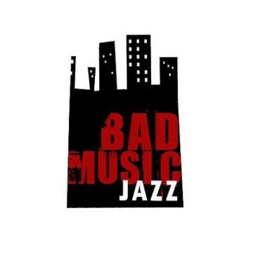 Bad Music Jazz