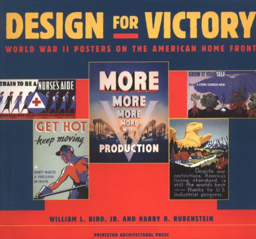 Design for Victory World War II Posters on the American Home Front