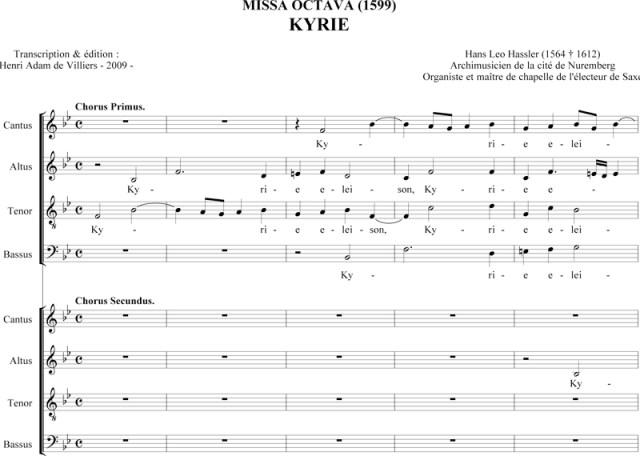 Hans Leo Hassler - Missa Octava - Kyrie transposé en Si bémol Majeur