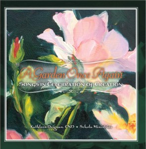A Garden Once Again: Songs in Celebration of Creation