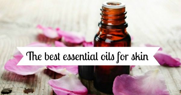 The best essential oils for skin (and for each skin type) - School