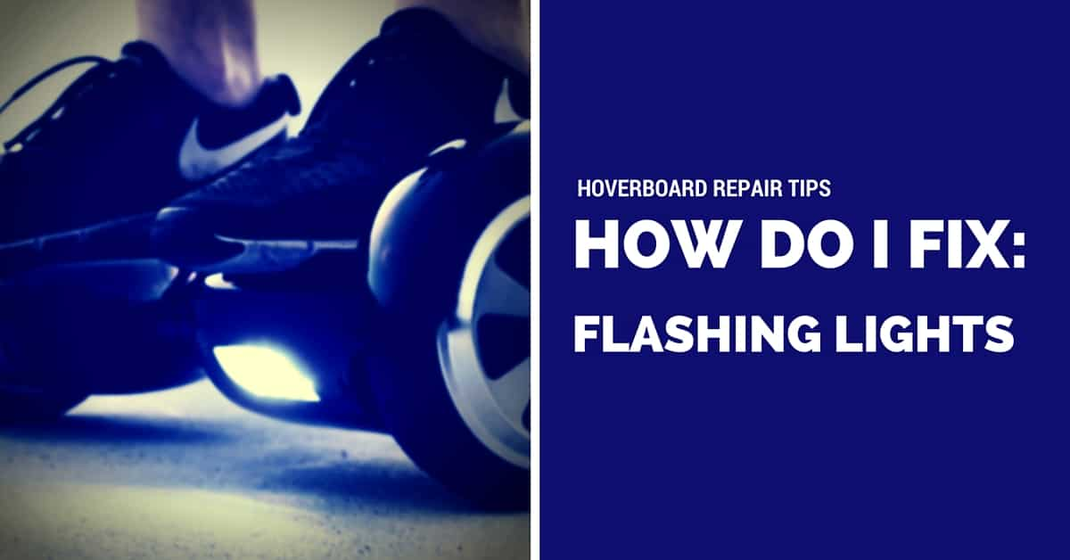 Hoverboard Troubleshooting Diagnose Flashing Lights