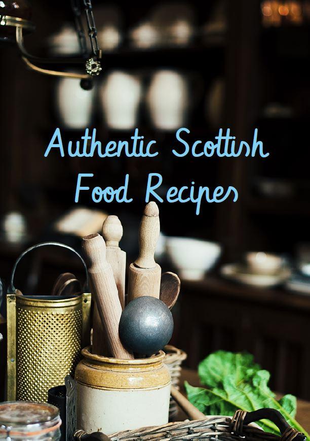 Tradtional Scottish Recipes Ebook