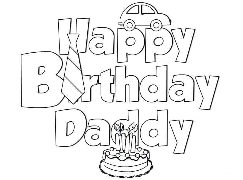 Happy Birthday Dad Coloring Pages I Love You Dad Auto Electrical