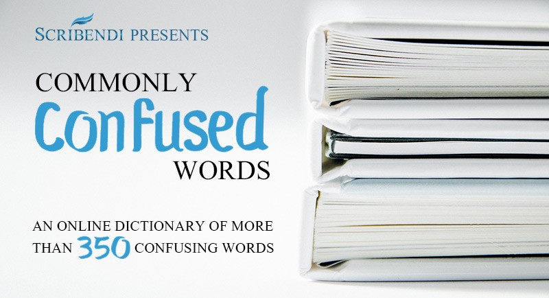 Commonly Confused Words Scribendi