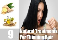 9 Natural Treatments For Thinning Hair