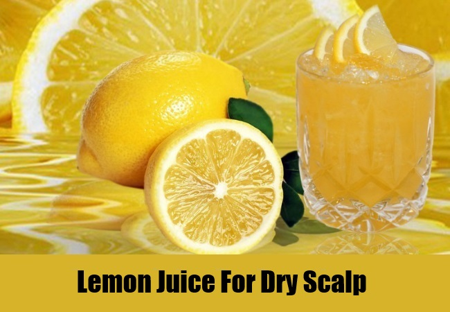 Lemon Juice For Dry Scalp