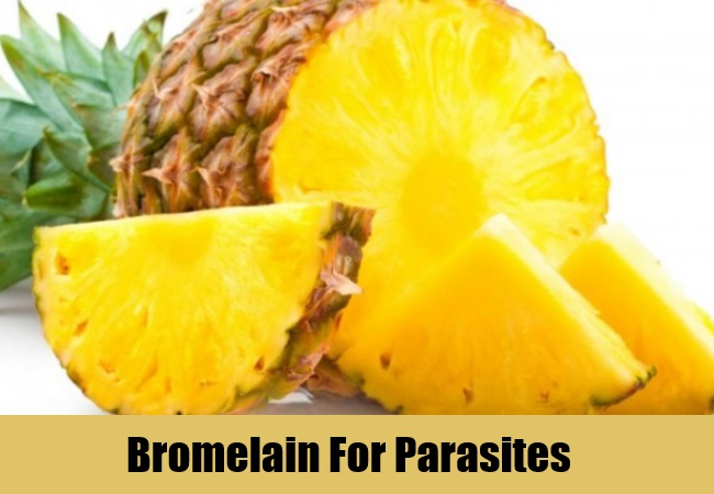 Bromelain For Parasites