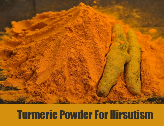 Turmeric Powder For Hirsutism