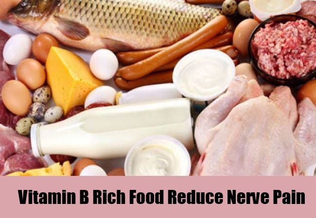 Vitamin B Rich Food Reduce Nerve Pain