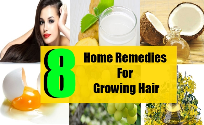 8  Home Remedies For Growing Hair