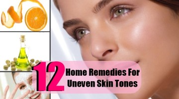 10 Effective Home Remedies For Uneven Skin Tones