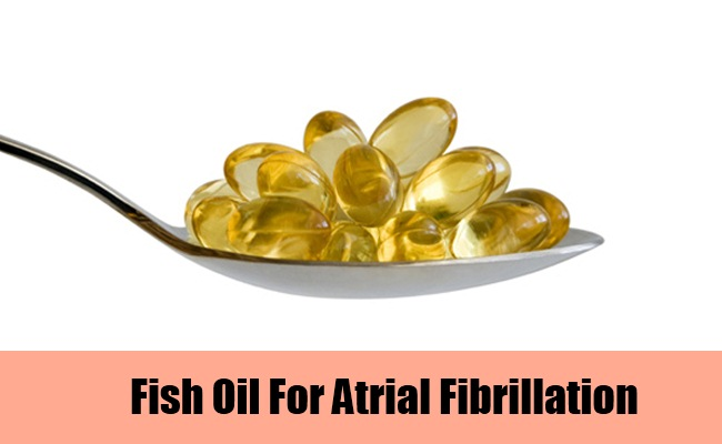 Fish Oil and Atrial Fibrillation after Cardiac Surgery: A ...
