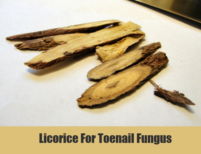 Licorice For Toenail Fungus