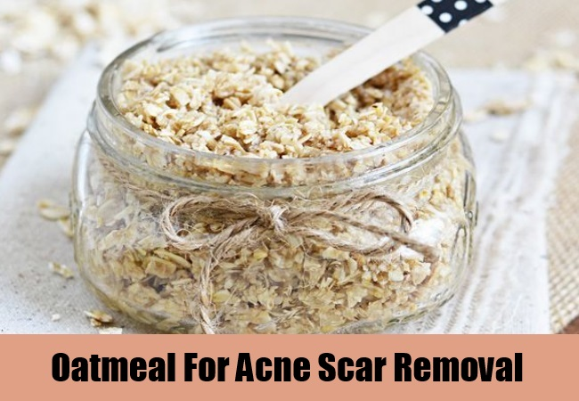Oatmeal For Acne Scar Removal