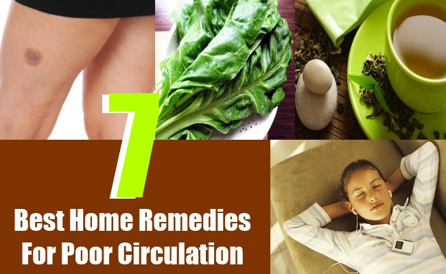 7 Best Home Remedies For Poor Circulation