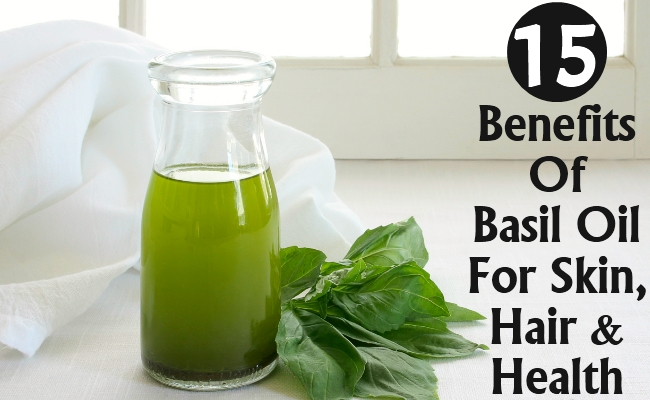 Benefits Of Basil Oil For Skin, Hair And Health