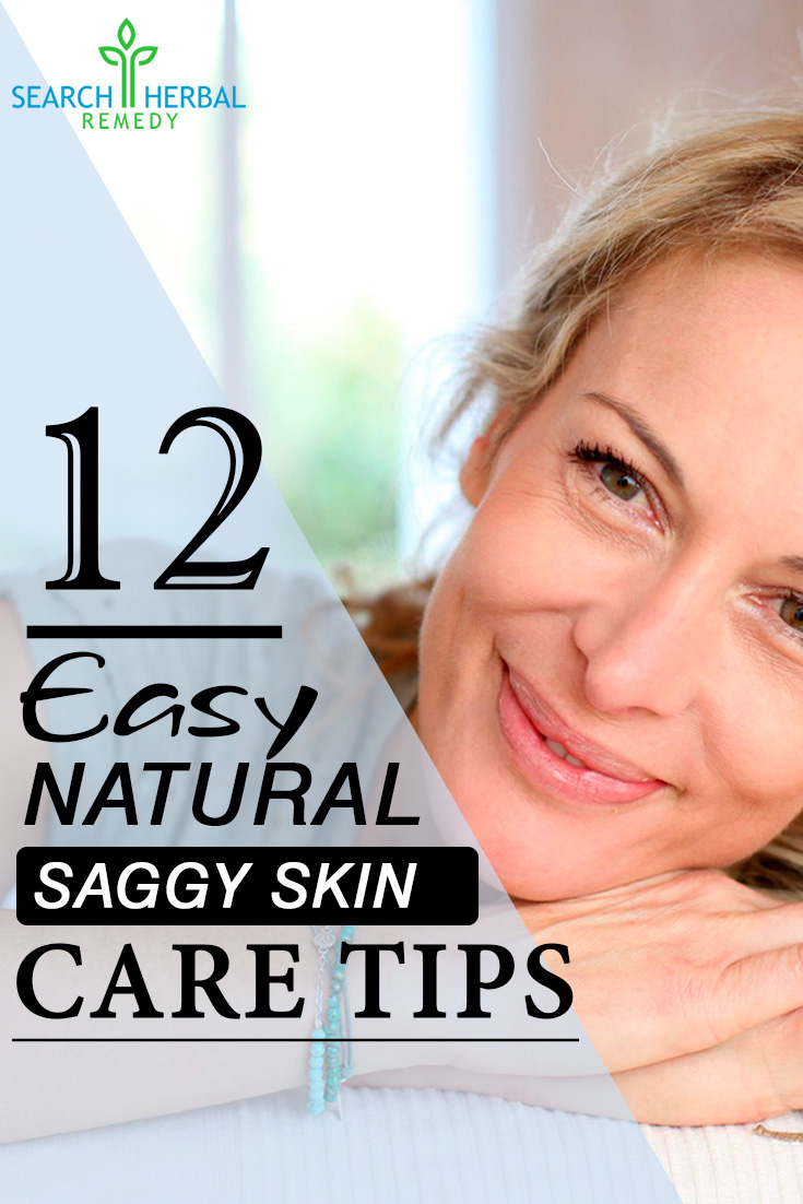 12 Easy Natural Saggy Skin Care Tips