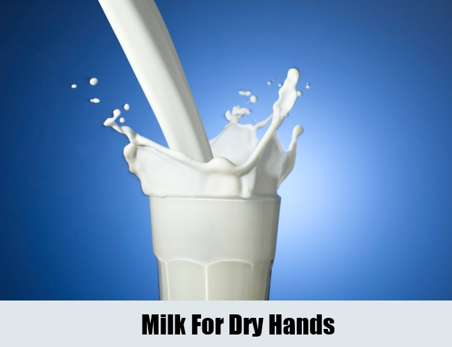Milk For Dry Hands