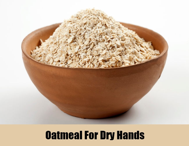 Oatmeal For Dry Hands
