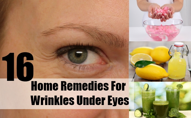 Home Remedies For Wrinkles Under Eyes