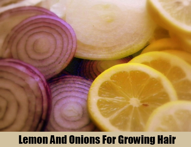 Lemon And Onions For Growing Hair