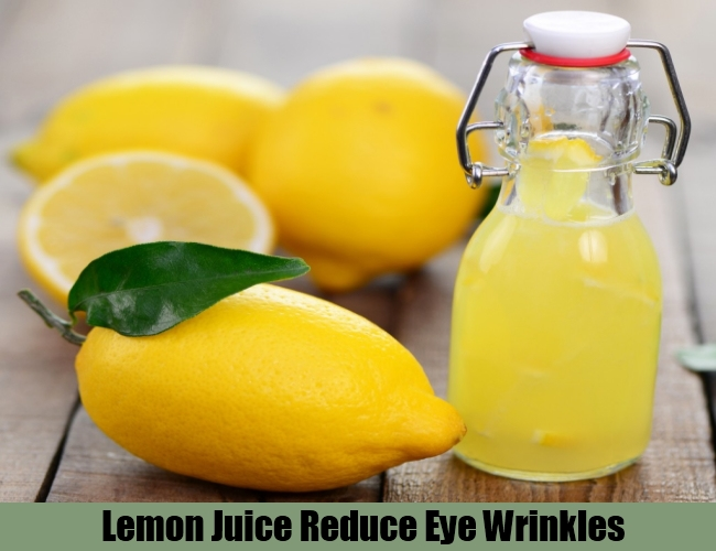 Lemon Juice Reduce Eye Wrinkles