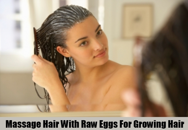 Massage Hair With Raw Eggs For Growing Hair