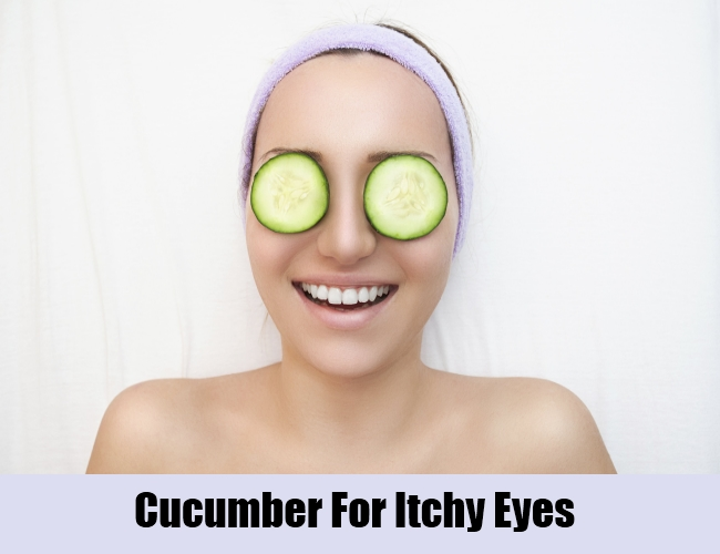 Cucumber For Itchy Eyes