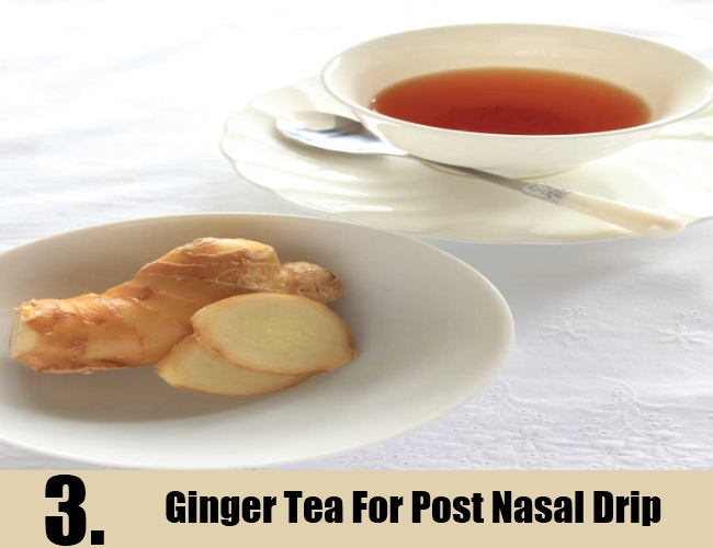 Ginger Tea For Post Nasal Drip