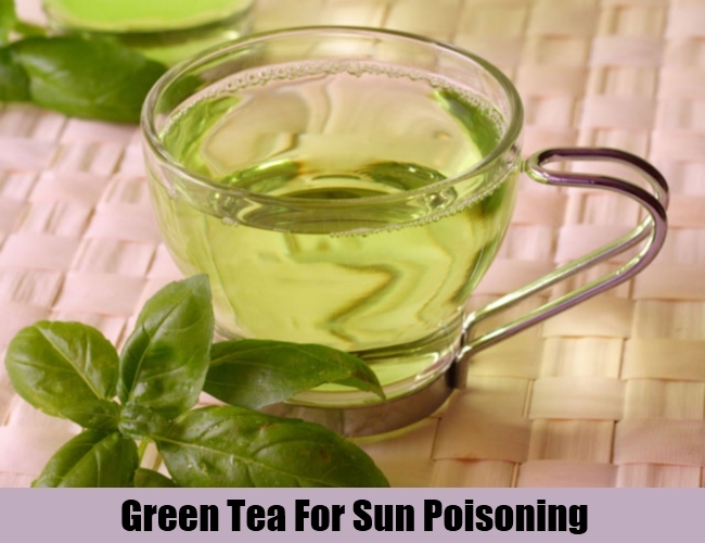 Green Tea For Sun Poisoning