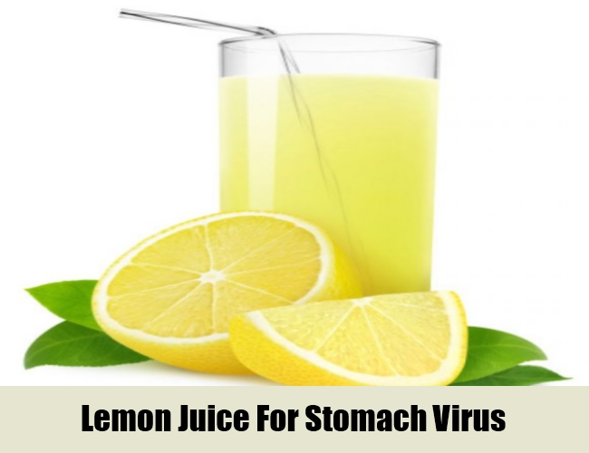 Lemon Juice For Stomach Virus