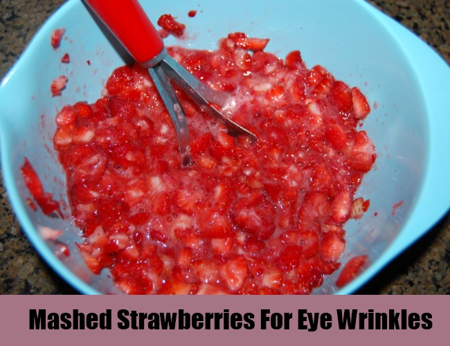 Mashed Strawberries For Eye Wrinkles