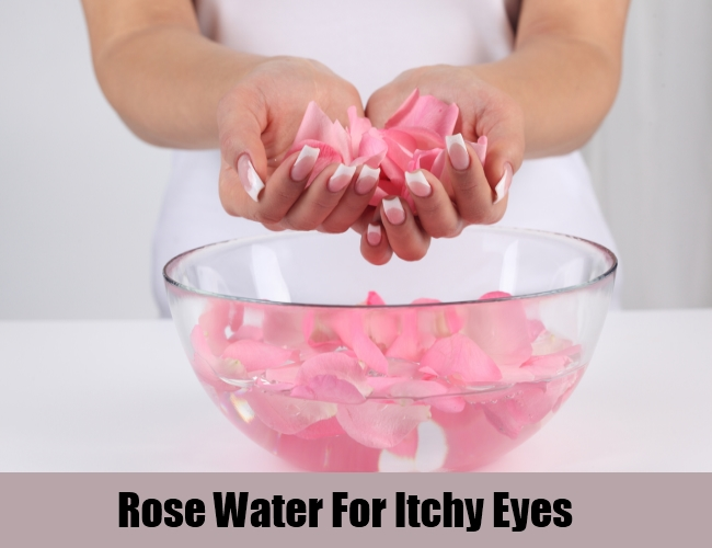 Rose Water For Itchy Eyes