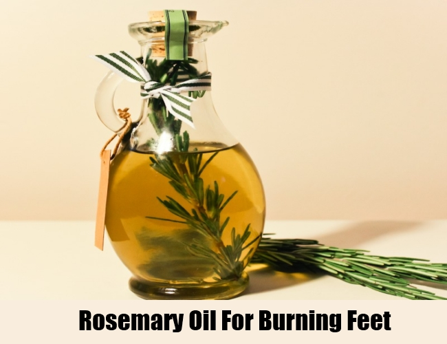 Rosemary Oil For Burning Feet