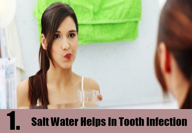 Salt Water Helps In Tooth Infection