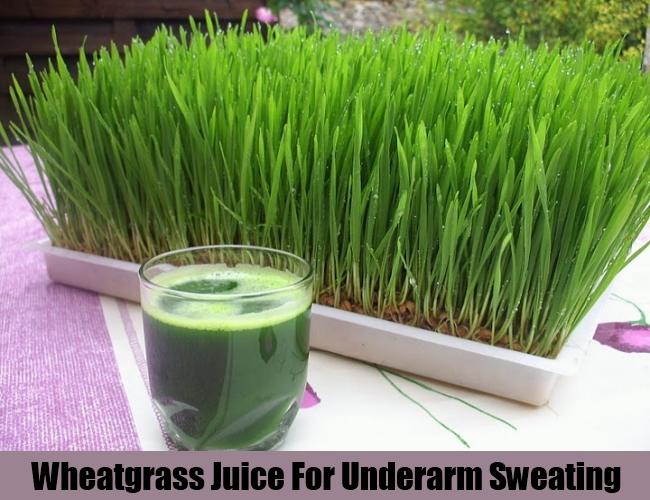 Wheatgrass Juice For Underarm Sweating