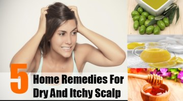 Home Remedies For Dry And Itchy Scalp