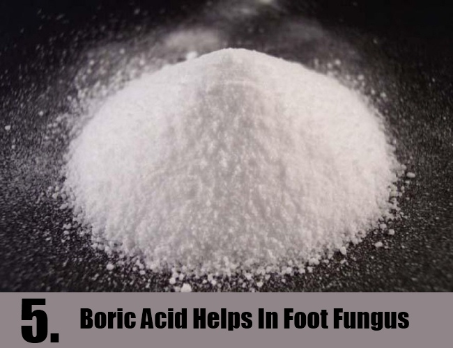 Boric Acid Helps In Foot Fungus