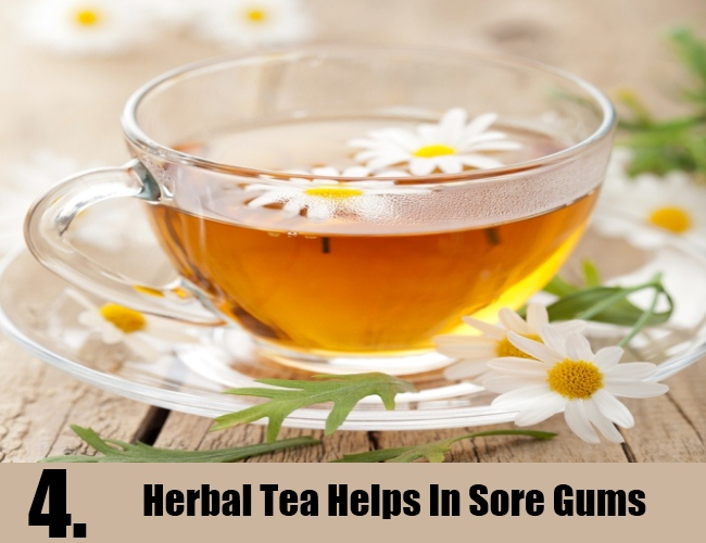 Herbal Tea Helps In Sore Gums
